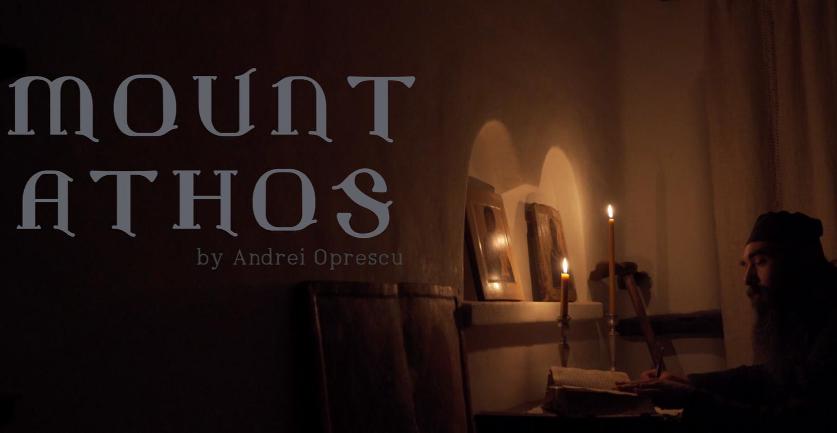 Mount Athos Documentary Film by Andrei Oprescu